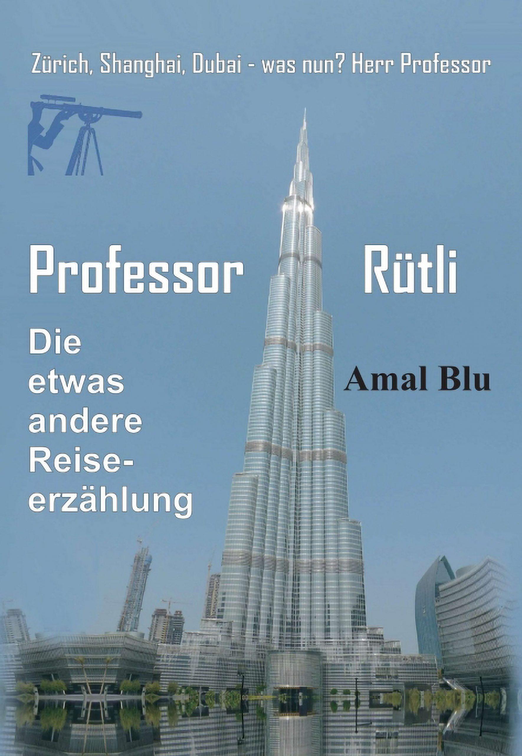 Das cover des Buches Professor Rütli | Bücher